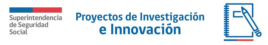 Proyectos de Investigación e Innovación